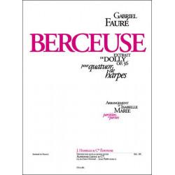 Fauré, Gabriel Urbain: Berceuse op.56 : pour quatuor de harpes partition et parties