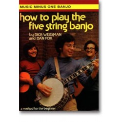 Weissman, Dick: MUSIC MINUS ONE BANJO : HOW TO PLAY THE FIVE STRING BANJO BOOK+CD
