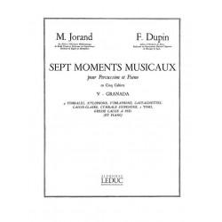 Jorand, Marcel: GRANADA : POUR PERCUSSION ET PIANO 7 MOMENTS MUSICAUX NO.5 DUPIN, FR., KOAUTOR