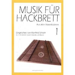 Musik für Hackbrett Band 1 : für 2 Hackbretter (Hackbrett und Gitarre) Spielpartitur