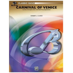 Clarke, Herbert L.: Carnival of Venice : for cornet (trumpet) solo with band accompaniment score and parts