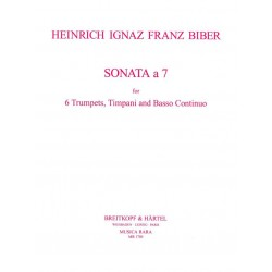 Biber, Heinrich Ignaz Franz von: Sonata a 7 : f├╝r 6 Trompeten, Pauken und bc Stimmen
