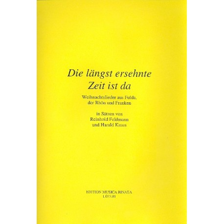 Weihnachtslieder Partitur.Die Längst Ersehnte Zeit Ist Da Weihnachtslieder Aus Fulda Der Rhön Und Franken Partitur Dc Musicshop