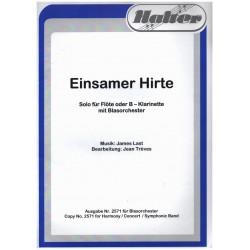 Last, James (Hans): Einsamer Hirte : für Flöte (Klarinette) und Blasorchester Direktion und Stimmen