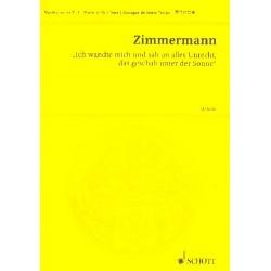 Zimmermann, Bernd Alois: Ich wandte mich um und sah an alles Unrecht, das geschah unter der Sonne : Studienpartitur