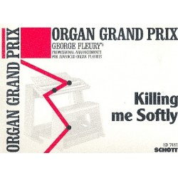 Killing me softly : f├╝r E-Orgel