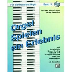 Rubi-Günthart, M. Jackie: Orgel spielen ein Erlebnis Band 3 (+CD)