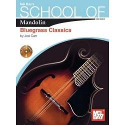 School of Mandolin Bluegrass Classics (+CD) : for mandolin/tab