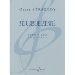Strasnoy, Oscar: 3 ├ëtudes de latinit├® : pour piano