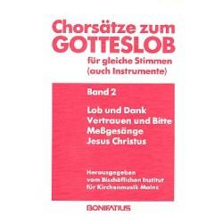 Chorsätze zum Gotteslob Band 2 für gleiche Stimmen (Instrumente) Lob und Dank, Vertrauen und Bitte