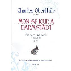Oberthür, Charles: Mon sejour à Darmstadt op.90 : für 1-2 Hörner und Harfe Partitur und Stimmen