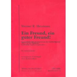 Heymann, Werner Richard: Ein Freund ein guter Freund : für Salonorchester Direktion und Stimmen