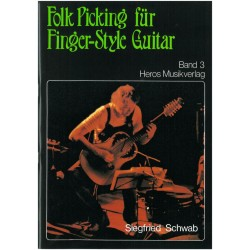 Schwab, Siegfried: Folk-Picking Band 3 : für Fingerstyle-Guitar
