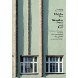 Holst-Solbach, Friedemann: Bild der Zeit - Künstlers Freud und Leid : für Gesang (Chor), z.T. mit Instrumenten Partitur