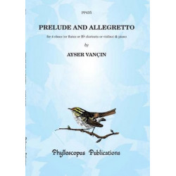 Vancin, Ayser: Prelude and Allegretto : for 4 oboes (clarinets/violins) and piano score and parts