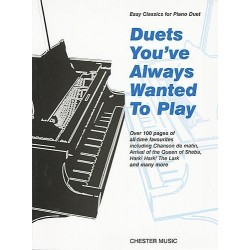 Duets you've always wanted to play : Easy classics for piano 4 hands