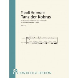 Herrmann, Traudl: Tanz der Kobras für Violoncello und Tanpura (oder 2 Violoncelli) 2 Spielpartituren