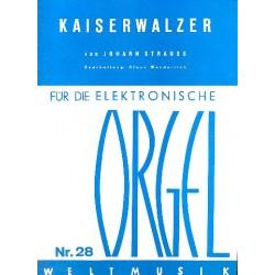 Strauß, Johann (Sohn): Kaiserwalzer : für E-Orgel