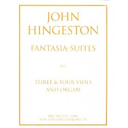 Hingeston, John: Fantasia-Suites : for 3 and 4 viols and organ score and parts