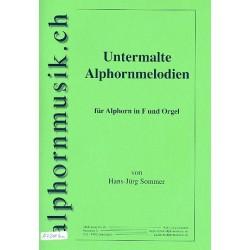 Sommer, Hans-Jürg: Untermalte Alphornmelodien : für 1-2 Alphörner in F und Orgel