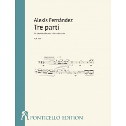 Fernández, Alexis: Tre parti für Violoncello