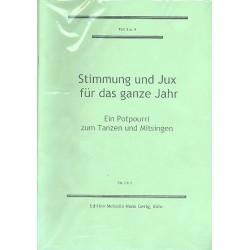 Stimmung und Jux für das ganze Jahr Teil 3 und 4 : Potpourri für Gesang und Klavier