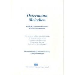 Ostermann, Willi: Ostermann-Melodien : Potpourri für Gesang und Klavier