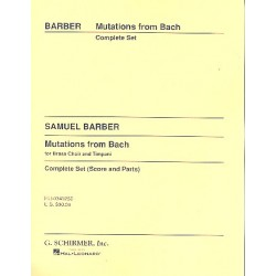 Barber, Samuel: Mutations from Bach : for brass ensemble and timpani score and parts