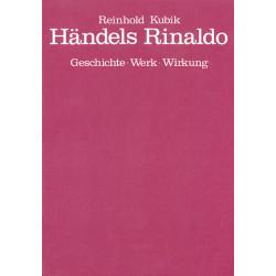 Kubik, Reinhold: Händels Rinaldo : Geschichte, Werk, Wirkung