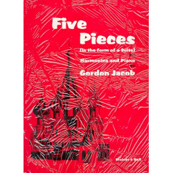 Jacob, Gordon Percival Septimus: 5 Pieces in the Form of a Suite : for harmonica and piano