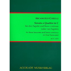 Corelli, Arcangelo: Sonata a quattro in C : f├╝r 3 Fagotte und Bc (4 Fagotte) Partitur und Stimmen (Bc ausgesetzt)