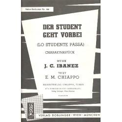 Ibanez, J.C.: Der Student geht vorbei : f├╝r Salonorchester