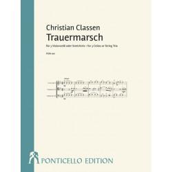Classen, Christian: Trauermarsch für 3 Violoncelli (Violine, Viola und Violoncello) Partitur und Stimmen