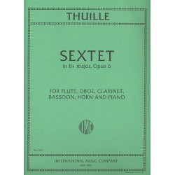 Thuille, Ludwig: Sextet in Bb major op.6 : for flute, oboe, clarinet,, bassoon, horn and piano score and parts