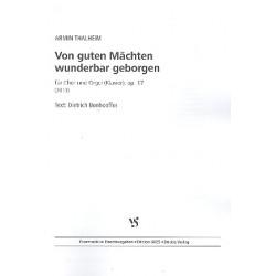 Thalheim, Armin: Von guten Mächten wunderbar geborgen op.17 für gem Chor und Orgel (Klavier) Partitur