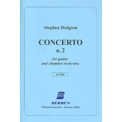 Dodgson, Stephen: Concerto no.2 : for guitar and chamber orchestra