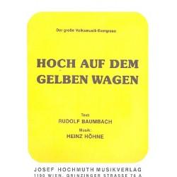 Höhne, Heinz: Hoch auf dem gelben Wagen: für Klavier (mit Text)