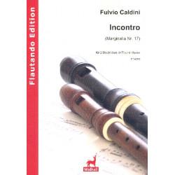 Caldini, Fulvio: Incontro : f├╝r 2 Blockfl├Âten (AT) und Klavier Partitur und Stimmen