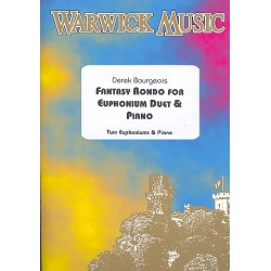 Bourgeois, Derek: Fantasy Rondo : for 2 euphoniums and piano parts