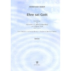 Sieber, Bernhard: Ehre sei Gott : f├╝r Bass, Klarinette und Orgel Partitur (en/dt/schweizerdt)