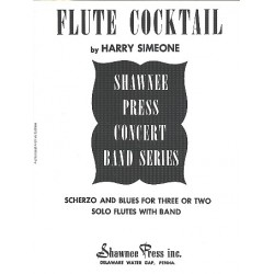 Simeone, Harry: Flute Cocktail : for 2-3flutes and concert band score and parts