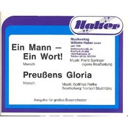 Ein Mann ein Wort und Preußens Gloria : für Blasorchester