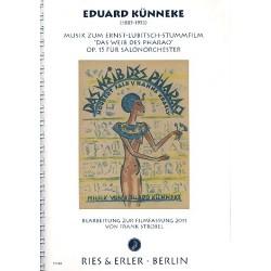 Künneke, Eduard: Das Weib des Pharao op.15 : für Salonorchester