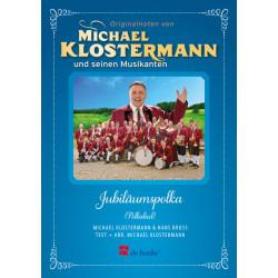 Klostermann, Michael: Jubiläumspolka : für Gesang und Blasorchester Partitur und Stimmen