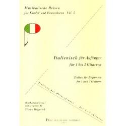 Italienisch für Anfänger : für 1-3 Gitarren Spielpartitur