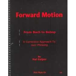 Galper, Hal: Forward Motion - from Bach to Bebop : for all instruments