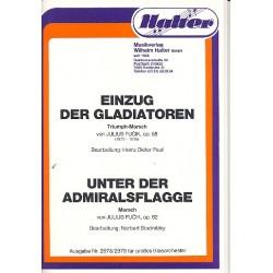 Fucik, Julius: Einzug der Gladiatoren op.68 und Unter der Admiralsflagge op.82 : für Blasorchester Direrktion und Stimmen