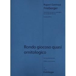 Frieberger, Rupert Gottfried: Rondo giocoso quasi ornitologico : für 4 Saxophone (SATBar) Partitur und Stimmen