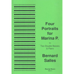 Salles, Bernard: 4 Portraits for Marina P. : for 2 double basses and piano parts