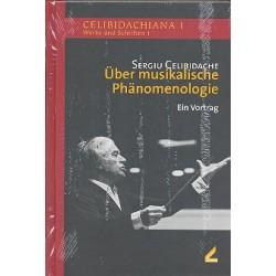 Celibidache, Sergiu: Über musikalische Phänomenologie : ein Vortrag